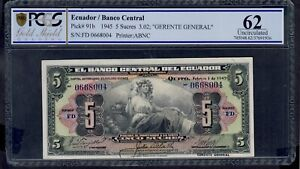 ECUADOR   5 SUCRES 1945   PICK # 91b PCGS 62  UNCIRCULATED.