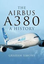 THE AIRBUS A380 - SIMONS, GRAHAM M. - NEW BOOK