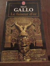 Max Gallo: le faiseur d'or/ Le Livre de Poche