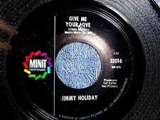 RARE JIMMY HOLIDAY GIVE ME YOUR LOVE/EVERYBODY NEEDS HELP MINIT 32016 NORTHERN
