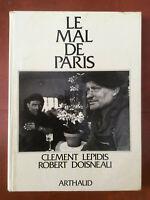 Robert Doisneau + Clément Lepidis * Le Mal de Paris * Arthaud 1980