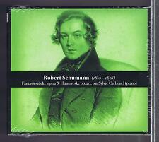 SCHUMANN CD NEW FANTAISIE & HUMORESKE  SYLVIE CARBONEL