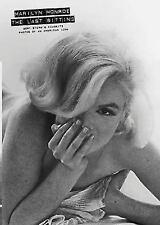 Marilyn Monroe : The Last Sitting by Bert Stern (2007, Paperback)