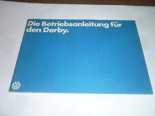 Volkswagen VW DERBY Betriebsanleitung Ausgabe 01.1979 - Sammler Zustand Oldtimer