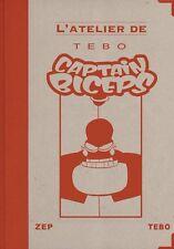 Captain Biceps, TEBO et ZEP, Tirage de tête numéroté et signé, neuf