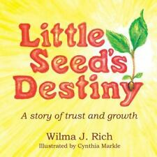 Little Seed's Destiny: A Story of Trust and Growth