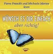 Wünsch es dir einfach - aber richtig. Audio CD von Pierr...   Buch   Zustand gut