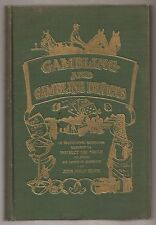 GAMBLING AND GAMBLING DEVICES by John Phillip Quinn 1912