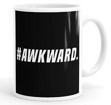 #Awkward Funny Coffee Mug Tea Cup