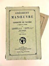 MASSENET, VALLEREY,... Gréement manœuvre et conduite du navire, 2 vol 1938