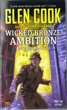 Wicked Bronze Ambition by Glen Cook (2013, Paperback, 1st Printing, Roc)