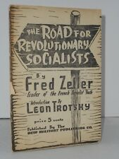 The Road for Revolutionary Socialists by Fred Zeller  intro by Leon Trotsky 1935