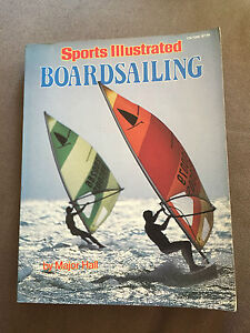 "LARGE HEAVY 1985 ""SPORTS ILLUSTRATED - BOARDSAILING"" PAPERBACK BOOK (XX)"