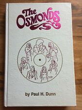 """""""The Osmonds"""" Hardcover Book, 1975 by Paul H. Dunn - Signed by all 7"""