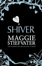 Shiver By Maggie Stiefvater. 9781407145761