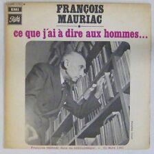 François Mauriac 45 tours Ce que j'ai à dire aux hommes