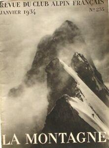 La Montagne n°255 - Janvier 1934 - La Meije - Le Col de la Tour des Courtes