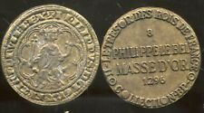 PHILIPPE LE BEL  masse d'or 1296    COLLECTION BP   ( bis )