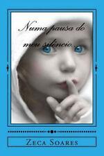 Numa Pausa Do Meu Silencio by Zeca Soares (2015, Paperback)