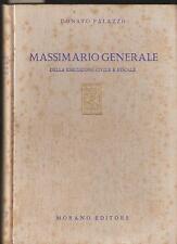 DONATO PALAZZO - MASSIMARIO GENERALE DELLA ESECUZIONE CIVILE E FISCALE - MORANO