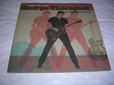 George Thorogood /Destroyers - Ride 'Til I Die - CD (2003)  Blues