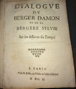DIALOGUE DU BERGER DAMON ET DE LA BERGÈRE SYLVIE SUR LES AFFAIRES DU TEMPS. 1650