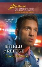 Shield of Refuge (In the Line of Fire, Book 3) by Steward, Carol