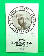 Original Washington State Archery Association Bowhunting Manual 1983