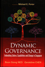 Dynamic Governance : Embedding Culture, Capabilities and Change in Singapore
