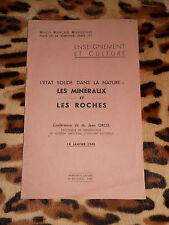 LES MINERAUX ET LES ROCHES, conférence de Jean Orcel - Muséum, 1945
