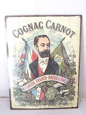 Targa tabella insegna in metallo riproduzione COGNAC CARNOT unione Franco-Brasil