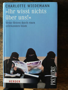 Buch Charlotte Wiedemann Ihr wisst nichts über uns Islam Religion Schleier Niqab