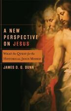 Acadia Studies in Bible and Theology: A New Perspective on Jesus : What the...