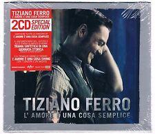 TIZIANO FERRO L'AMORE E' UNA COSA SEMPLICE 2 CD SPECIAL ED. F.C. SIGILLATO!!!