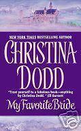 My Favorite Bride by Christina Dodd (2002) New !