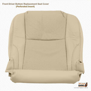 Front Driver Bottom Perforated Leather Seat Cover Tan For 2010 Lexus IS250 IS350