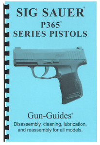 SIG SAUER P365 PISTOL Manual Book Guide FULL Disassembly Reassembly 365 MAY 2020