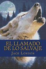 El Llamado de lo Salvaje by Jack London (2017, Paperback)