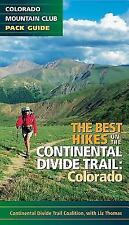 The Best Hikes on the Continental Divide Trail : Colorado by Continental...