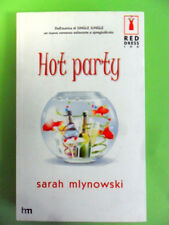 MLYNOWSKI. HOT PARTY. HARLEQUIN MONDADORI 2004