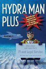 USED (LN) Hydra Man Plus by Carl L. Jones Sr