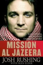 New, Mission Al-Jazeera: Build a Bridge, Seek the Truth, Change the World, Josh