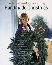 Handmade Christmas : The Best of Martha Stewart Living by Martha Stewart...