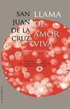 Llama de Amor Viva : Adaptación Al Castellano Actual by Juan de la Cruz...