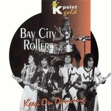 Bay City Rollers Keep on dancing (k point gold) [CD]