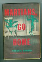 Martians, Go Home by Fredric Brown HC/DJ 1955  1st BC Edition