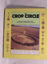 The Crop Circle Enigma: A Range of Viewpoints from the Centre for Crop Circle St