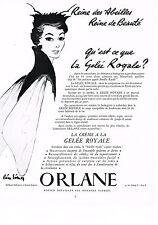PUBLICITE ADVERTISING 0314   1953   ORLANE  cosmétiques  LA GELEE ROYALE