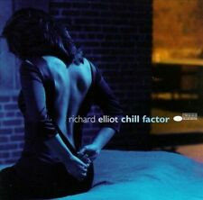 Chill Factor by Richard Elliot (Sax) (CD, Jul-1999, Blue Note) sealed new