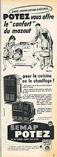 PUBLICITE ADVERTISING 104  1956  SEMAP POTEZ    chauffage  mazout